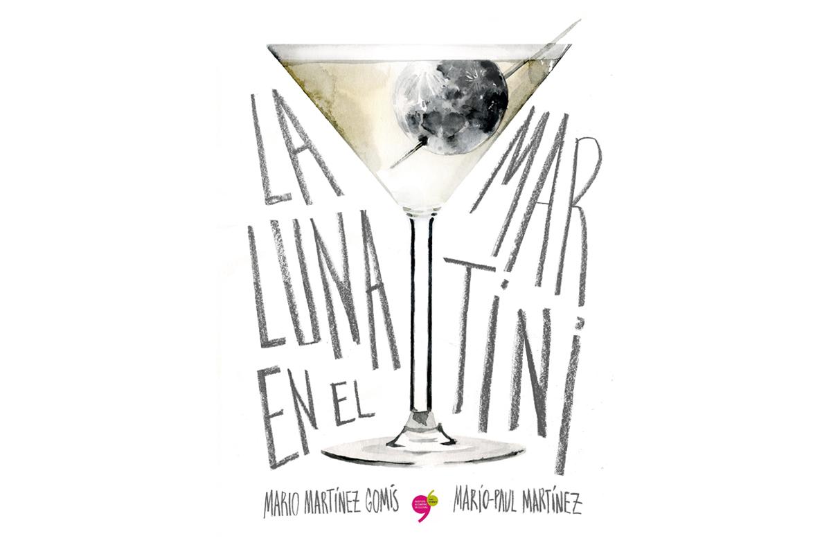 ético Bungalow Mierda  La Luna en el Martini Book Cover   Mario-Paul Illustrator